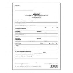 Másolat a személyiadat -és lakcímnyilvántartásban tárolt adatokról szabadlap A/4 álló