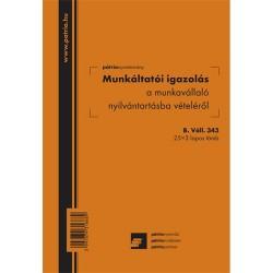 Munkáltatói igazolás a munkavállaló nyilvántartásba vételéről 25x3 lapos tömb A/5 álló