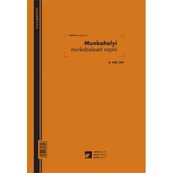 Munkahelyi munkabaleseti napló 24 lapos füzet A/4 álló