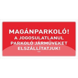 Információs tábla pd 10x20 cm Magánparkoló! piros