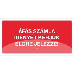 Információs tábla pd 10x20 cm Áfás számla igényét kérjük előre jelezze! piros
