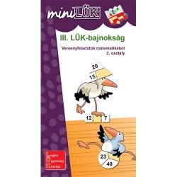 Foglalkoztató füzet III. LÜK-bajnokság - versenyfeladatok matematikából 2. osztály