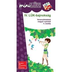 Foglalkoztató füzet IV. LÜK-bajnokság - versenyfeladatok magyar nyelvből 4. osztály