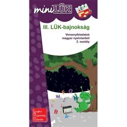 Foglalkoztató füzet III. LÜK-bajnokság - versenyfeladatok magyar nyelvtanból 2. osztály
