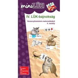 Foglalkoztató füzet IV. LÜK-bajnokság - versenyfeladatok matematikából 4. osztály