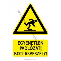 Egyenetlen padlózat botlásveszély figyelmeztető piktogram tábla