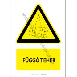 Függő teher figyelmeztető piktogram tábla