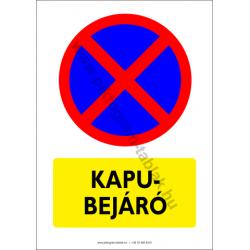 Kapubejáró figyelmeztető piktogram tábla