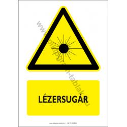 Lézersugár figyelmeztető piktogram tábla