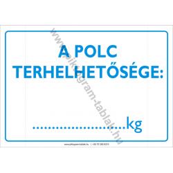 A polc terhelhetősége rendelkező piktogram tábla