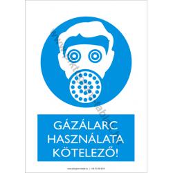 Gázálarc használata kötelező rendelkező piktogram tábla