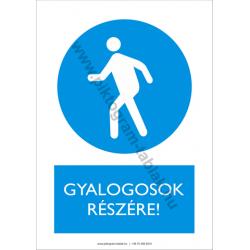 Gyalogosok részére rendelkező piktogram tábla