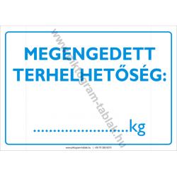 Megengedett terhelhetőség rendelkező piktogram tábla