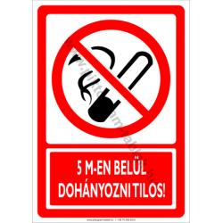 5 méteren belül dohányozni tilos tiltó piktogram tábla
