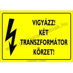 Két transzformátor körzet villamossági piktogram tábla