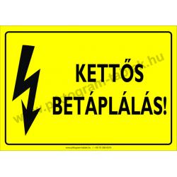 Kettős betáplálás villamossági piktogram tábla